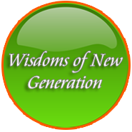 Wisdoms of New Generation